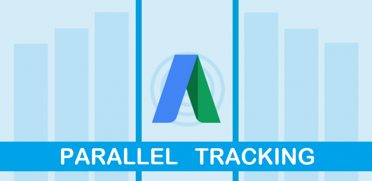 Parallel Tracking eGoogle: Parallel Tracking essential for all Adwords accounts Online Advertising Company in Delhi ET Medialabs