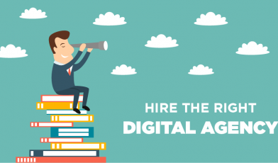 Hire the Right Digital Agency - Ultimate Cheat-Sheet on how to hire the right Digital Agency for your brand